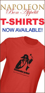 Napoleon Bon Appetit T-Shirts Now Available!